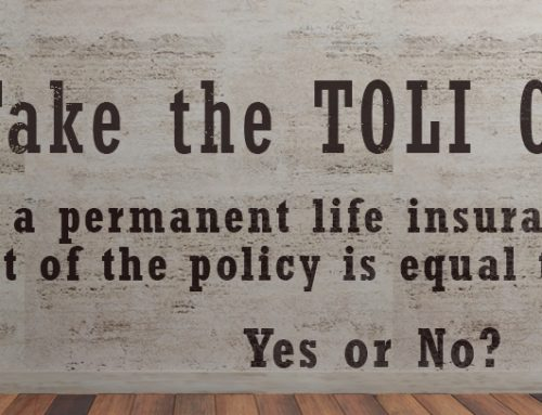 Take the TOLI Challenge: In a Permanent Life Insurance Policy, the Cost of the Policy is Equal to the Premium – Yes or No?